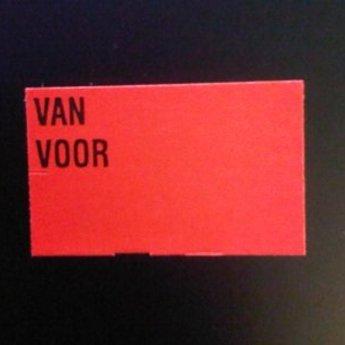 Etiket 26x16 rechthoek fluor rood semie-permanent bedrukt >> VAN VOOR <<  -2slit 36.000  (36 rollen
