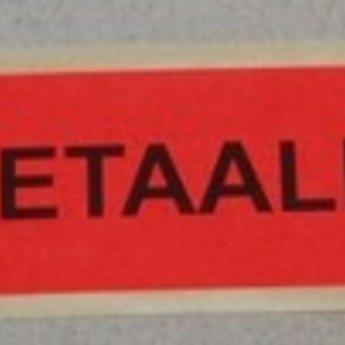 Etiket fluor rood 50x21mm bedrukking: BETAALD, aantal 500 per rol
