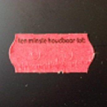 Etiket 26x12 golfrand kleur ROOD permanent bedrukt met >>  Tenminste houdbaar tot:  << 2-sl  54.000  (=36 rollen a 1500 etiketten) Gommering / kleefkracht 2