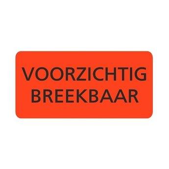 Etiket voor op paketten fluor rood 95x48mm bedrukking:  VOORZICHTIG BREEKBAAR, aantal 500 per rol