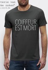 Departement Krijg de Kleren Coiffeur Est Mort T-shirt Man