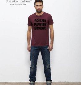 """Departement Krijg de Kleren Moet Just Niks """"Vet"""" T-shirt Man - Bordeaux"""