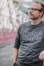 Departement Krijg de Kleren Coiffeur Est Mort Sweater Unisex