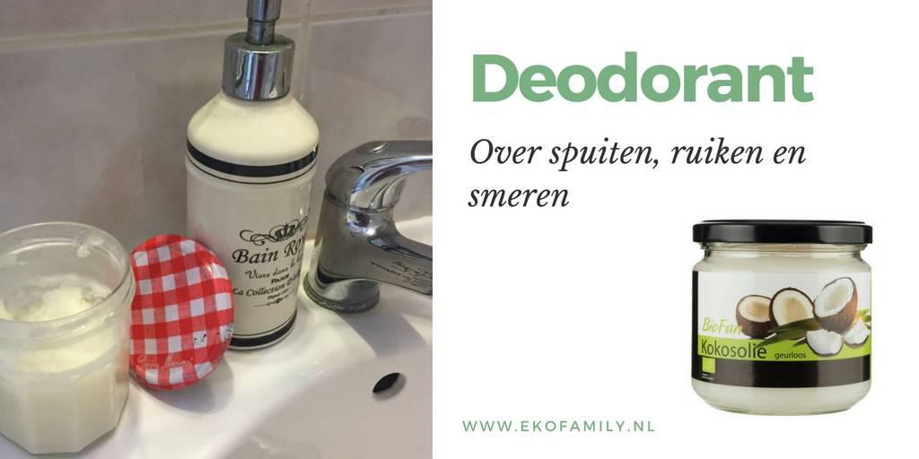 Deodorant: over spuiten, ruiken en smeren