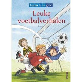 Boeken Lezen is te gek! - Leuke voetbalverhalen