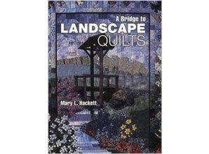 A bridge to landscape quilts