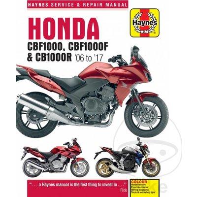 Haynes Manuel de Réparation HONDA CBF1000 CBF1000F CB1000R 06-17