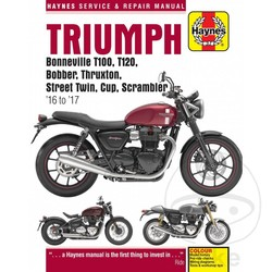 Manuel de réparation Triumph Bonneville T100, T120, Bobber, Thruxton, Street Twin Scrambler 16-17
