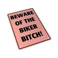 Beware of the Biker Bitch! 29 x 20CM Plaque en étain