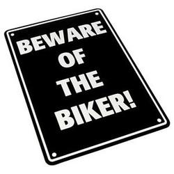 Beware of the Biker! 29 x 20CM Plaque en étain