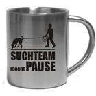 """Edelstahlbecher """"Suchteam macht Pause"""""""