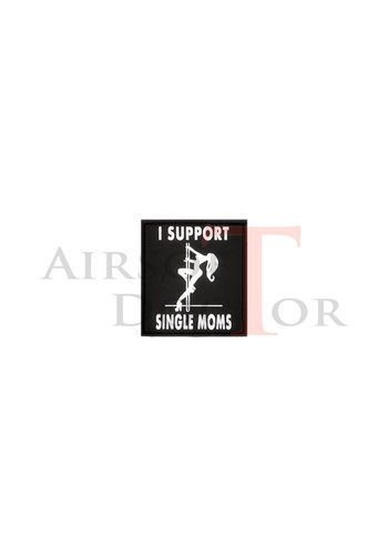 I Support Single Moms Patch - Black