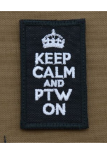 Patch - Keep calm and PTW on - Black