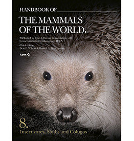 Handbook of the Mammals of the World, Vol. 8: Insectivores, Sloths and Colugos