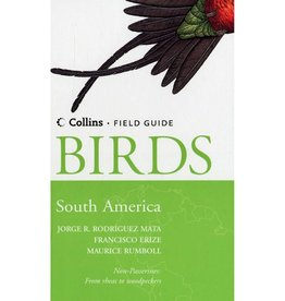 Birds of South America - Non-Passerines: From Rheas to Woodpeckers