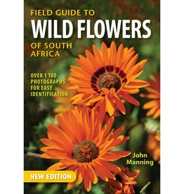 Field Guide to Wild Flowers or South Africa