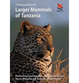 A Field Guide to the Larger Animals of Tanzania