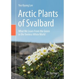 Arctic Plants of Svalbard