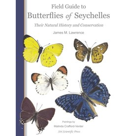 Field Guide to Butterflies of Seychelles
