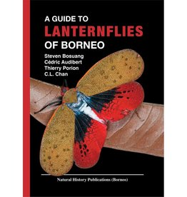 A Guide to Lanternflies of Borneo