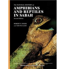The Natural History of Amphibians and Reptiles in Sabah