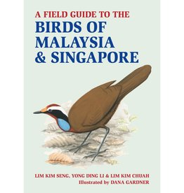A Field Guide to the Birds of Malaysia & Singapore