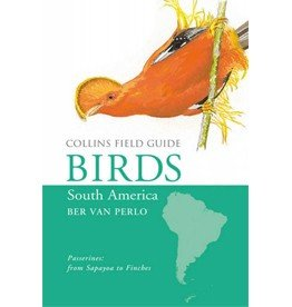 Birds of South America - Passerines: From Sapayoa to Finches