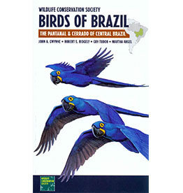 Wildlife Conservation Society Birds of Brazil, Volume 1: The Pantanal and Cerrado of Central Brazil