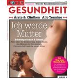 """FOCUS-GESUNDHEIT FOCUS Gesundheit """"Ich werde Mutter"""""""
