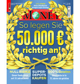 FOCUS-MONEY FOCUS MONEY – So legen Sie 50.000 Euro richtig an!