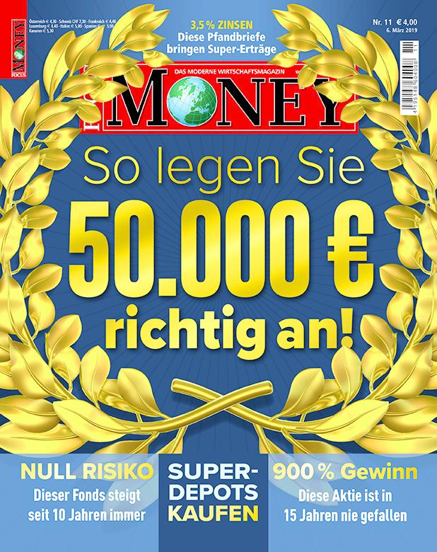FOCUS FOCUS MONEY – So legen Sie 50.000 Euro richtig an!