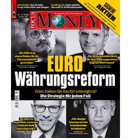 FOCUS-MONEY Euro Währungsreform: Die Strategie für jeden Fall