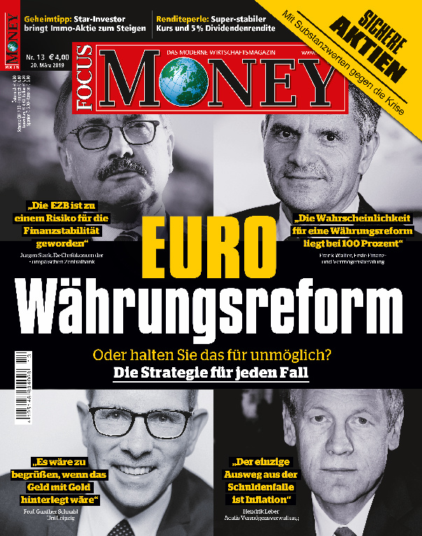 FOCUS-MONEY FOCUS MONEY – Euro Währungsreform: Die Strategie für jeden Fall