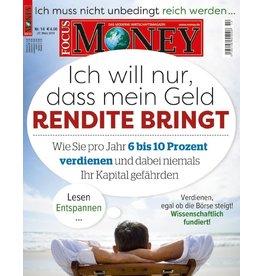 FOCUS-MONEY Rendite-Bringer: 6 bis 10 Prozent pro Jahr verdienen und dabei niemals das Kapital gefährden
