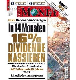 FOCUS-MONEY Ihre Dividendenstrategie: In 14 Monaten 16% kassieren