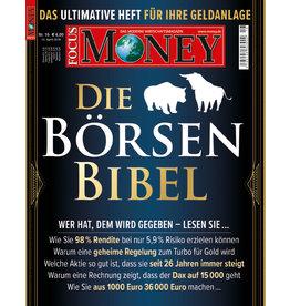FOCUS Magazin Die Börsen-Bibel: Das ultimative Heft für Ihre Geldanlage