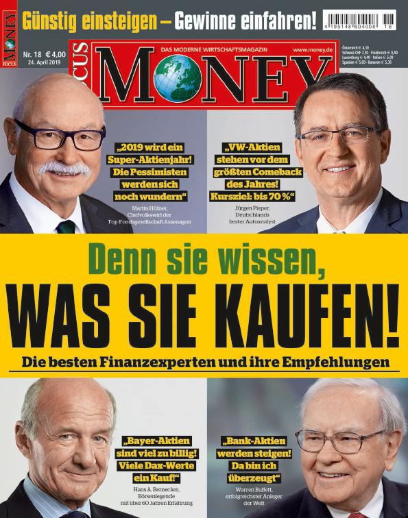 FOCUS-MONEY FOCUS MONEY – Denn sie wissen, was sie kaufen: Die besten Finanzexperten und ihre Empfehlungen