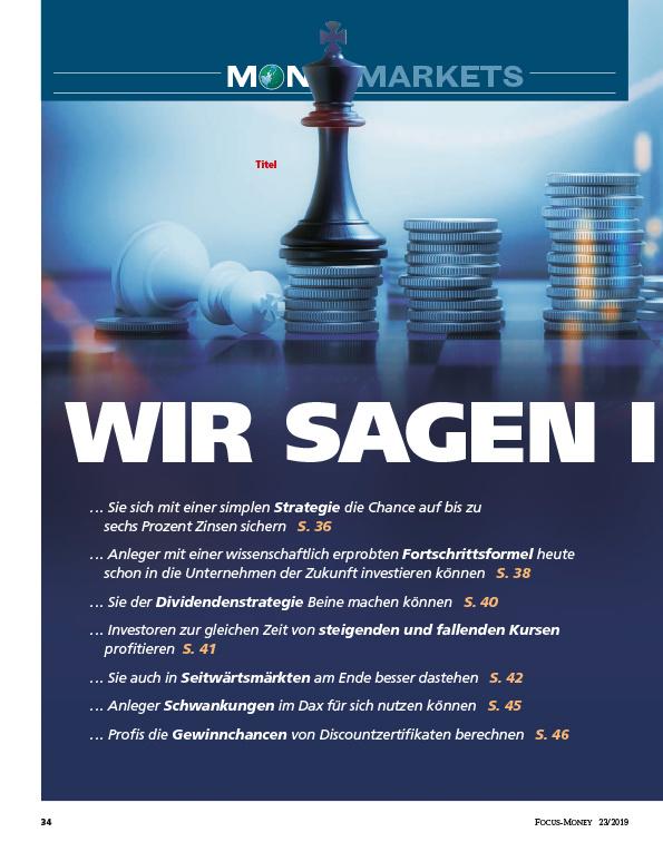 FOCUS-MONEY FOCUS MONEY – Wir sagen Ihnen wie: Geldideen zum Aufhorchen