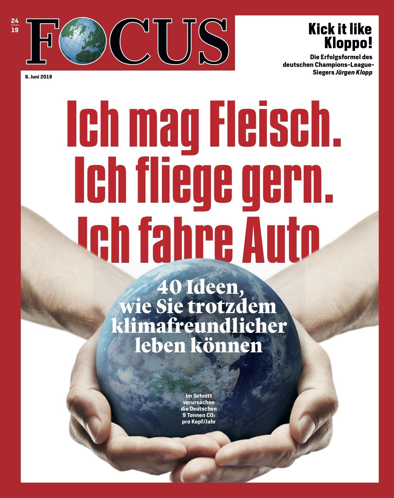 FOCUS FOCUS Magazin - Ich mag Fleisch. Ich fliege gern. Ich fahre Auto.