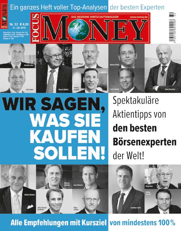 FOCUS-MONEY FOCUS MONEY – Wir sagen, was Sie kaufen sollen. Die Tipps der besten Börsenexperten