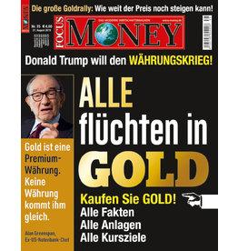 FOCUS-MONEY Kaufen Sie Gold! Alle Fakten, alle Anlagen, alle Kursziele