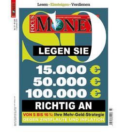 FOCUS-MONEY So legen Sie 15.000 Euro, 50.000 Euro, 100.000 Euro richtig an