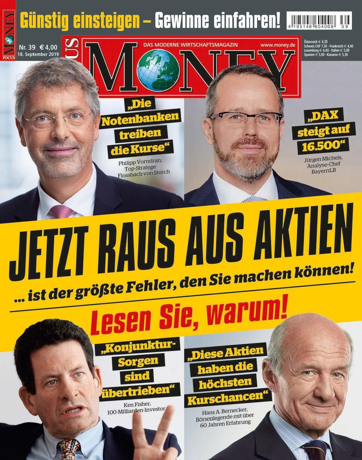 FOCUS-MONEY FOCUS MONEY– Jetzt raus aus Aktien? Bloß nicht!