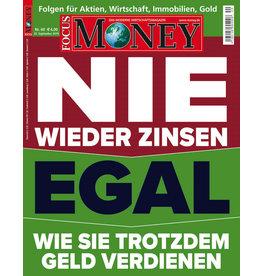 FOCUS-MONEY Nie wieder Zinsen? Egal!
