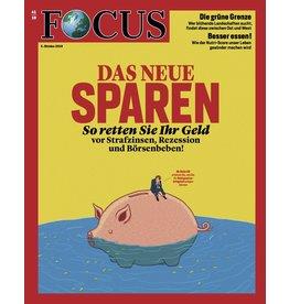 FOCUS Magazin Das neue Sparen