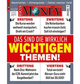FOCUS-MONEY Das sind die wirklich wichtigen Themen