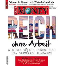 FOCUS-MONEY Reich ohne Arbeit – Wie Sie stressfrei ein Vermögen aufbauen