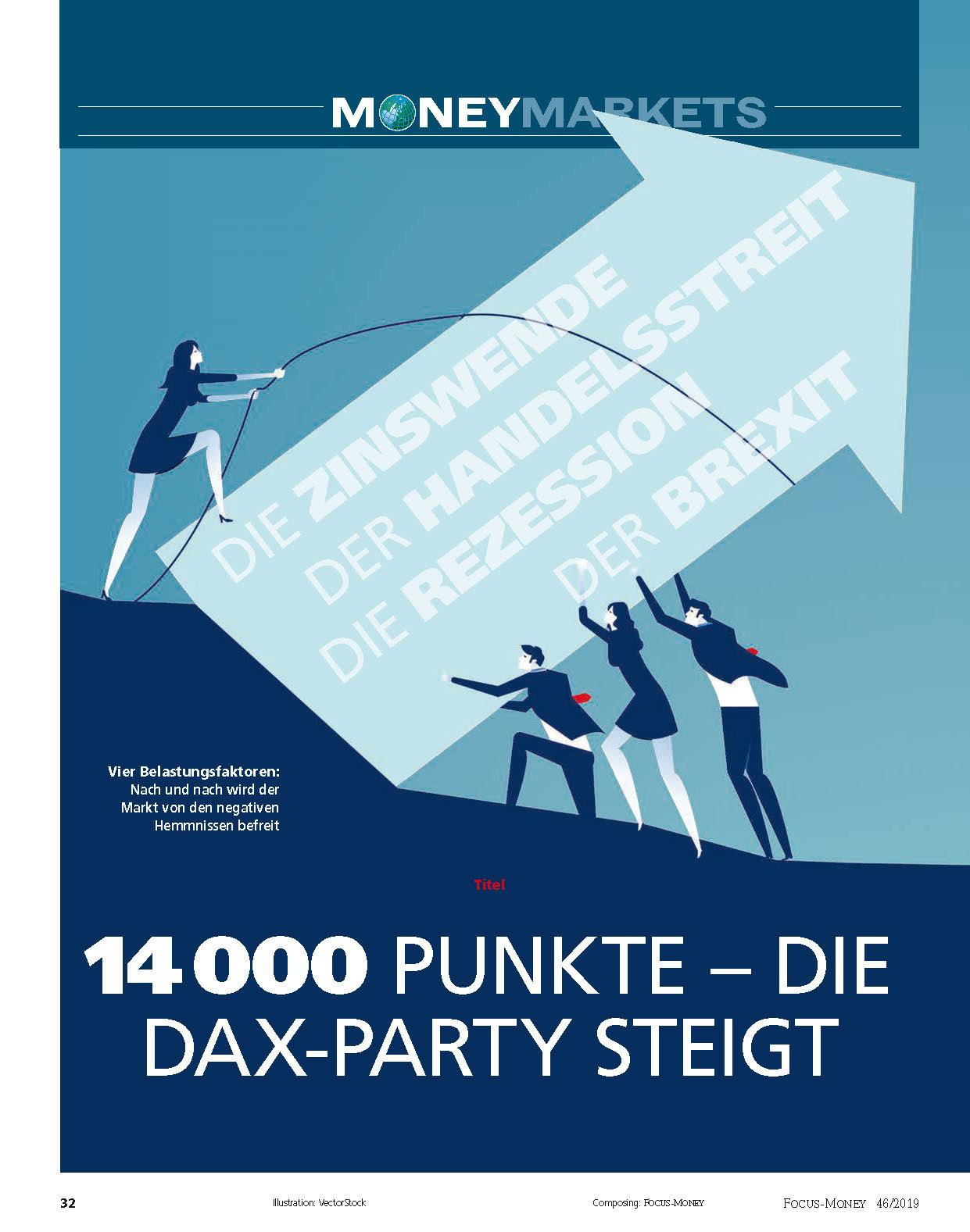 FOCUS-MONEY FOCUS MONEY – Dax 14.000 – wie die aktuelle Geldschwemme die Börse beflügelt