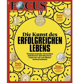 FOCUS Magazin Die Kunst des erfolgreichen Lebens