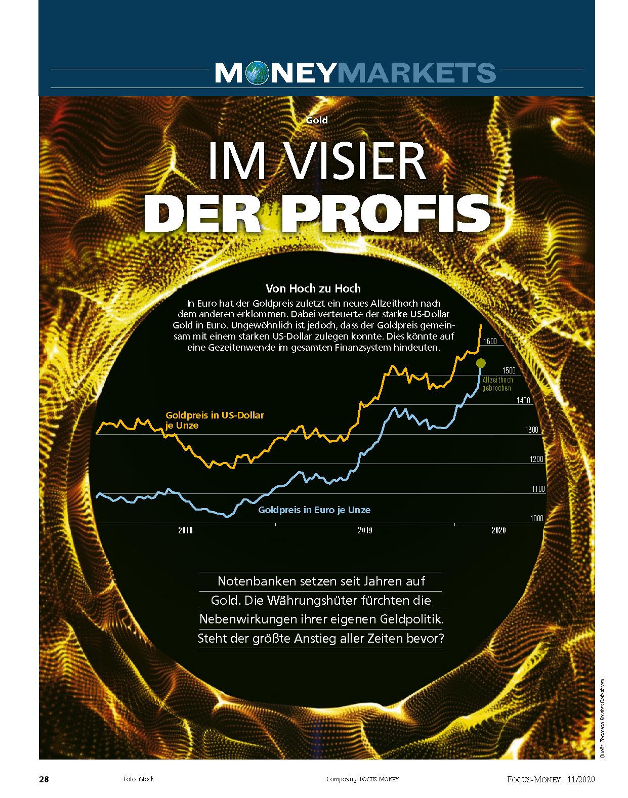 FOCUS-MONEY FOCUS MONEY – Gold: Steht der größte Anstieg aller Zeiten bevor? Aktien: Ist das schlimmste schon vorbei?